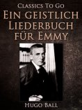 ebook: Ein geistlich Liederbuch für Emmy