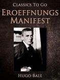 eBook: Eroeffnungs-Manifest, 1. Dada-Abend