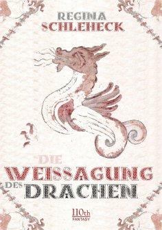 eBook: Die Weissagung des Drachen