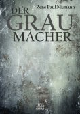 eBook: Der Graumacher