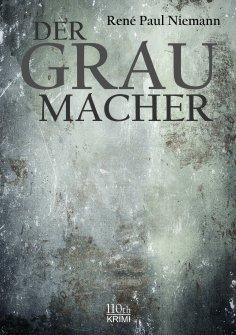 ebook: Der Graumacher