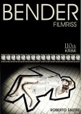 eBook: BENDER - Filmriss