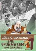 ebook: Die Spürnasen vom Schraberg