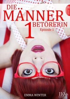 eBook: Die Männerbetörerin #1