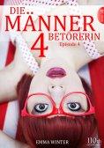 eBook: Die Männerbetörerin #4