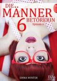 eBook: Die Männerbetörerin #6