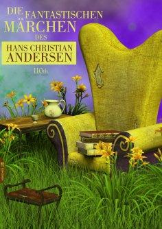 eBook: Die fantastischen Märchen des Hans Christian Andersen