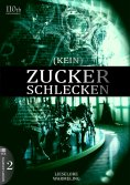 eBook: (KEIN) ZUCKERSCHLECKEN #2