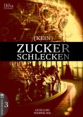 eBook: (KEIN) ZUCKERSCHLECKEN #3