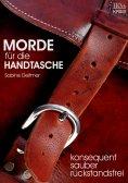 eBook: Morde für die Handtasche