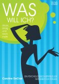 eBook: WAS WILL ICH?