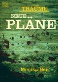 eBook: Alte Träume - Neue Pläne