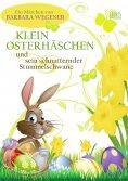 eBook: Klein Osterhäschen und sein schnatternder Stummelschwanz