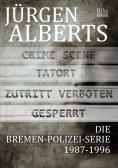 ebook: Die  Bremen-Polizei-Serie  1987-1996