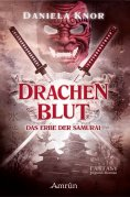 ebook: Drachenblut - Das Erbe der Samurai
