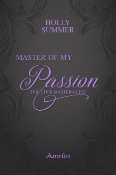 eBook: Master of my Passion (Master-Reihe Band 2)
