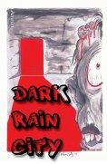 ebook: Dark Rain City - ein Horror-Comicroman