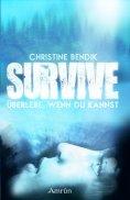 ebook: Survive: Überlebe, wenn du kannst
