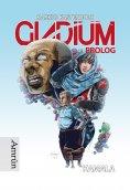 eBook: Gladium: Kamala (Prolog)