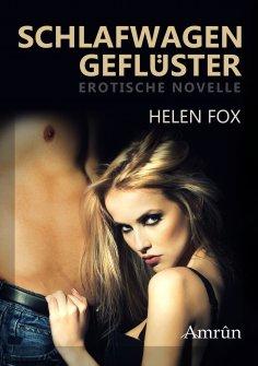 eBook: Schlafwagengeflüster: Erotischer Kurzroman