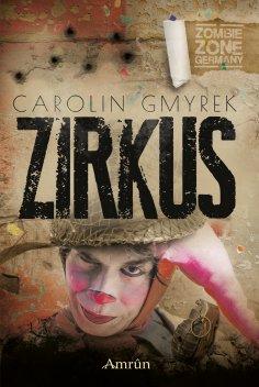 eBook: Zombie Zone Germany: Zirkus