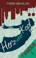 ebook: Famous: Herz über Kopf (Band 1)