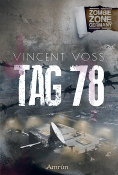 ebook: Zombie Zone Germany: Tag 78