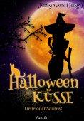ebook: Halloweenküsse - Liebe oder saures?