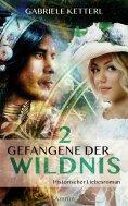 eBook: Gefangene der Wildnis 2: Diana