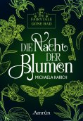 eBook: Fairytale gone Bad 1: Die Nacht der Blumen