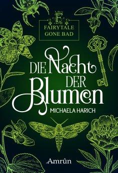 eBook: Fairytale gone Bad 1: Die Nacht der Blumen