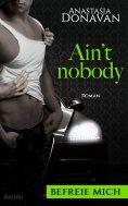 ebook: Ain't Nobody 2: Befreie mich