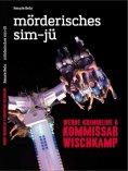 ebook: Kommissar Wischkamp: Mörderisches Sim-jü
