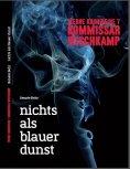 ebook: Kommissar Wischkamp: Nichts als blauer Dunst