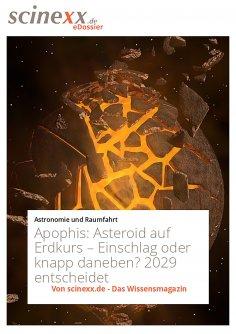 ebook: Apophis: Asteroid auf Erdkurs