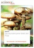 ebook: Die wundersame Welt der Pilze