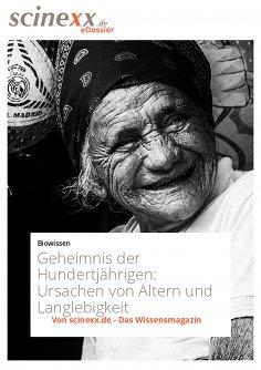 ebook: Das Geheimnis der Hundertjährigen