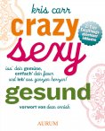 eBook: Crazy, sexy, gesund