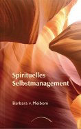 ebook: Spirituelles Selbstmanagement