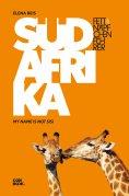 eBook: Fettnäpfchenführer Südafrika