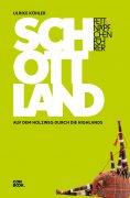 eBook: Fettnäpfchenführer Schottland