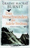 eBook: Das Verschwinden der Adèle Bedeau