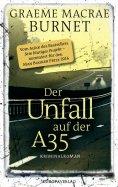 eBook: Der Unfall auf der A35
