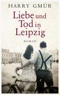 ebook: Liebe und Tod in Leipzig