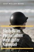 eBook: Bleib du im ewgen Leben mein guter Kamerad