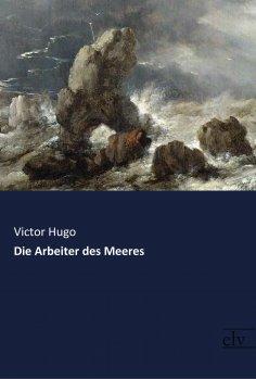 eBook: Die Arbeiter des Meeres