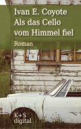 eBook: Als das Cello vom Himmel fiel