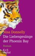 eBook: Die Liebesgesänge der Phoenix Bay