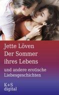 eBook: Der Sommer ihres Lebens und andere erotische Liebesgeschichten
