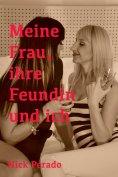 eBook: Meine Frau, ihre Freundin und ich